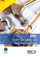 The RRC Health and Safety Law and Case Law Guide Book Image