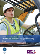 A Guide to the NEBOSH National Diploma in Occupational Safety and Health – Unit C: Workplace and Work Equipment Safety Book Image