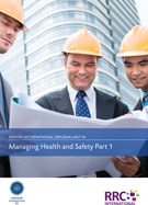A Guide to the NEBOSH International Diploma in Occupational Safety and Health – Unit IA: Managing Health and Safety Book Image