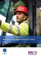 A Guide to the NEBOSH International Diploma in Occupational Safety and Health – Unit IC: Workplace and Work Equipment Safety Book Image